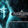 Angel Stone เกม Action RPG สุดมันส์ที่ขาโหดต่างรอคอย เปิดดาวน์โหลดให้เข้าสู่สงครามอสูรกันได้แล้ว