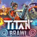 เตรียมพบกับเกมแนว MOBA บนมือถือ! Titan Brawl ปล่อยเวอร์ชั่น Beta บน Android แล้ว