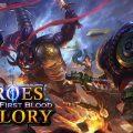 จัดว่าน่าลอง Heroes Glory: First Blood เกม MOBA สามก็กบนมือถือ