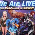 HeroWarz เกม Action RPG แนวอนิเมะสดใส เปิดตัวอย่างเป็นทางการแล้ววันนี้