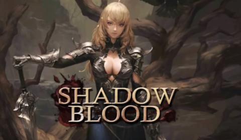 Shadow Blood เกมมือถือ ARPG สุดแฟนตาซี ทดลองเปิดตัวแล้วในแถบตะวันตก ทั้ง iOS และ Android