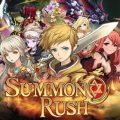 แกะกล่องเกมใหม่ Summon Rush เกมมือถือลูกผสมระหว่าง RPG และการ์ดเกมสุดมันส์ เปิดโหลดพร้อมกันทั่วโลกแล้ว