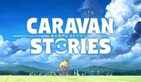 Caravan Stories เกม MMORPG ตัวใหม่จาก Aimming Inc ที่สามารถเล่นร่วมกันได้บน PC และ Mobile! คาดเปิดตัวในญี่ปุ่นภายในปีนี้