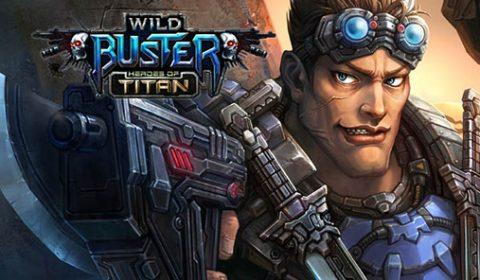 Wild Buster Heroes of Titan เกม MMORPG บน PC ปล่อยคลิปตัวละคร Serious Sam เปิดตัวปลายเดือนธันวาคม 2017