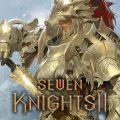 Netmarble ปล่อยคลิปตัวละครดั้งเดิมตัวแรกในเกม Seven Knights II ภาคต่อเวอร์ชั่น Mobile
