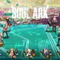 กระแสตอบรับดี Soul Ark ขยายระยะเวลา Pre-Register พร้อมเพิ่มรางวัลสุดพิเศษ! ถึง 7เม.ย. นี้