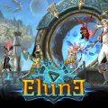 Gamevil เปิดทดสอบ Elune เกมส์มือถือใหม่รอบ CBT บนระบบ Android แล้ววันนี้