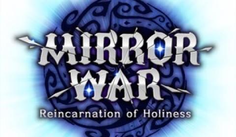 ปฐมบท เพื่อเปิดม่านสู่สงครามอันยิ่งใหญ่ Mirror War