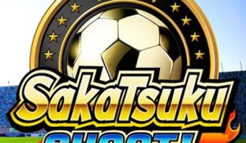 SakaTsuku SHOOT! เกมฟุตบอลยอดนิยมจากญี่ปุ่น ระเบิดความมันส์เวอร์ชั่นไทย