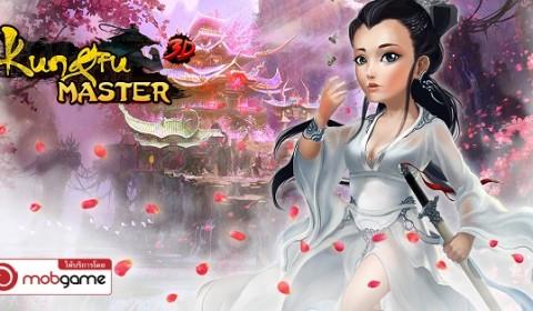 เปิดยุทธภพ Kung Fu Master 3D ยอดยุทธกังฟู บู๊สไตล์หนังจีนกำลังภายใน