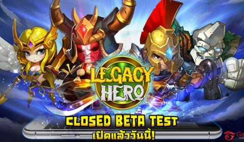 Legacy Hero เมื่อเหล่า ฮีโร่จาก The Newerth มาจุติบนมือถือ สัมผัสความมันส์ก่อนใครในรูปแบบ Closed Beta Test ได้แล้ววันนี้