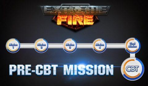 Extreme Fire เตรียมพร้อมสมรภูมิรบรอวัน CBT ของจริง! ส่งกิจกรรม Pre-CBT Mission