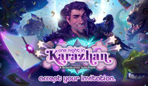 คุณได้รับเชิญให้เข้าร่วม ONE NIGHT IN KARAZHAN™ การผจญภัยใน HEARTHSTONE™ ครั้งล่าสุดเริ่ม 12 สิงหาคม