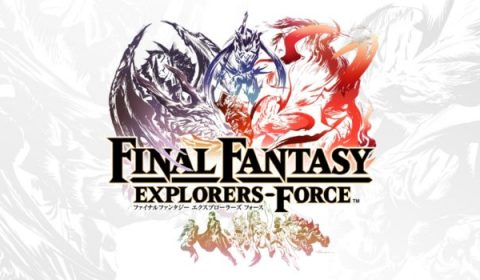 Square Enix เผยข้อมูล Final Fantasy Explorers Force เกมมือถือใหม่ล่าสุด แนว mobile RPG เปิดตัวในปี 2017 นี้