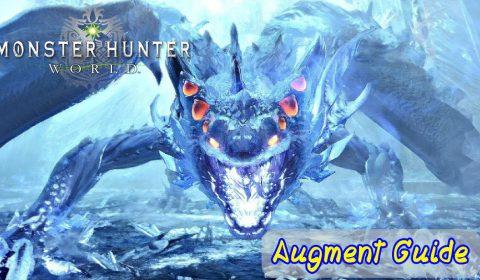 [Monster Hunter World] Augment ความสามารถที่นักล่าจะต้องรู้!?