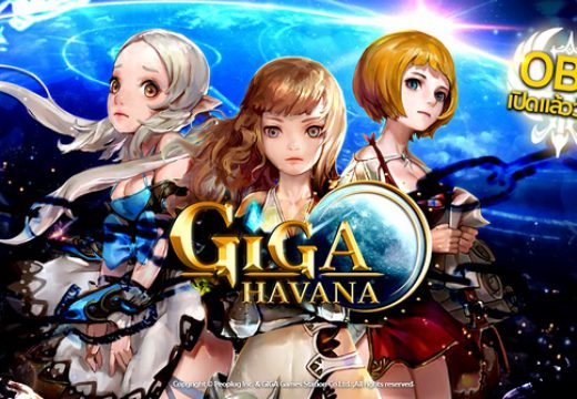 เกมใหม่ GIGA Havana เปิดให้บริการ OBT เต็มรูปแบบ ร่วมผจญภัย RealTime PVP ได้แล้ววันนี้!