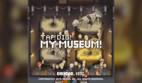 [รีวิวเกมมือถือ] มาเปิดพิพิธภัณฑ์บรรลือโลกกันกับเกม TAP! DIG! MY MUSEUM