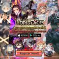 Lord of Dice สุดยอดเกมอนิเมะ RPG แห่งปี เปิดให้ลงทะเบียนล่วงหน้าได้แล้ววันนี้!