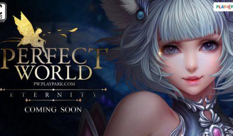PlayPark ปลุกโลกแฟนตาซี Perfect World  ตำนานที่รอการกลับมาเร็วๆ นี้