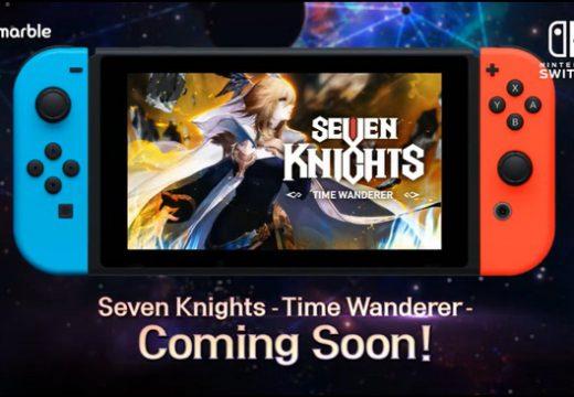 Seven Knights เกมมือถือ RPG สุดฮิตจากเน็ตมาร์เบิ้ล กำลังจะมาในรูปแบบเกมคอนโซล Nintendo Switch แล้ว