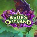 Hearthstone อัพเดทส่วนเสริมใหม่ Ashes of Outland เปิดให้เล่นแล้ววันนี้พร้อมฮีโร่คลาสใหม่! พร้อม Deck Demon Hunter