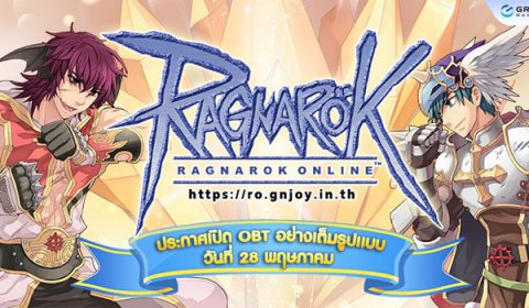 Ragnarok Gravity Thailand ประกาศเปิด OBT อย่างเต็มรูปแบบ 28 พฤษภาคมนี้