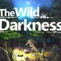 [รีวิวเกมมือถือ]ตะลุยโลกต่างมิติแห่งความลี้ลับ ถ้าคุณแน่เราขอท้า The Wild Darkness