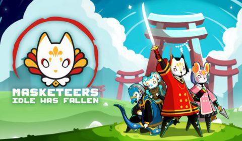 Masketeers:Idle Has Fallen เกมส์มือถือใหม่แนว Idle นักรบหน้ากากกราฟิกโดดเด่นเปิดให้เล่นทั้งระบบ iOS และ Android แล้ววันนี้
