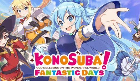 KonoSuba: Fantastic Days เกมส์มือถือใหม่จากอนิเมะดัง เปิดลงทะเบียนล่วงหน้าเตรียมเปิดให้บริการทั่วโลก เร็วๆ นี้