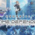 Time Defenders เกมส์มือถือใหม่แนว  tower defense ที่ผสมผสาน RPG พร้อมเปิด pre-registration ในประเทศญี่ปุ่น